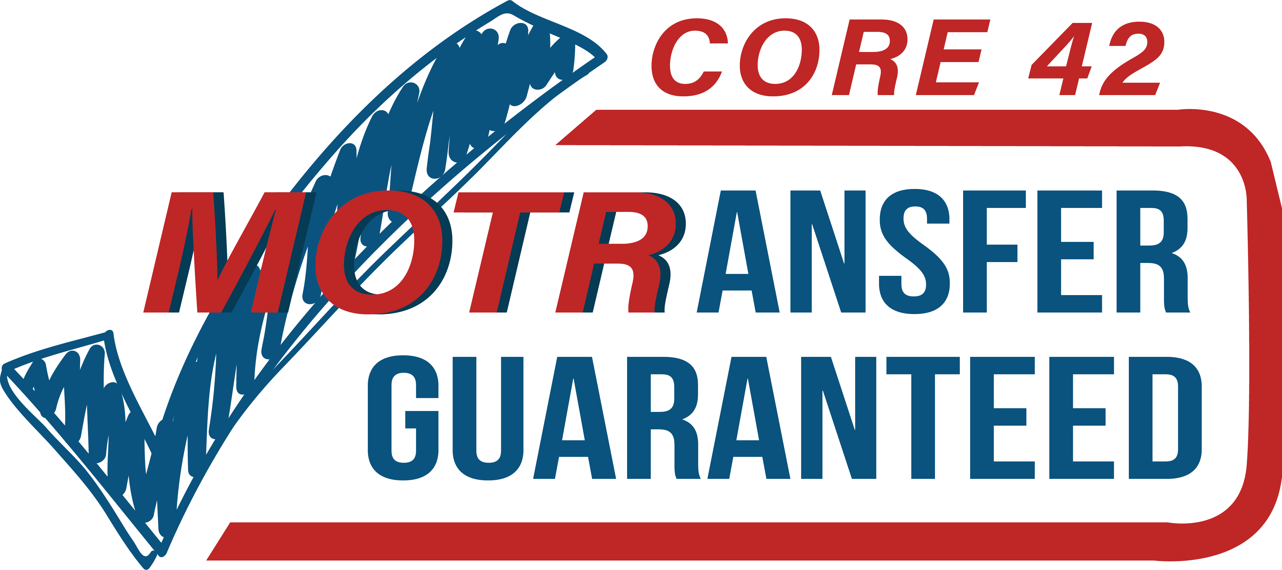 CORE 42 MOTRANSFER GUARANTEED